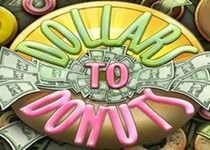 Dollars to Donuts Online Slot Game